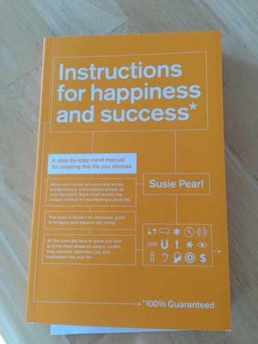 Instructions for Happiness and Success
