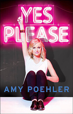 Amy Poeher's Yes Please