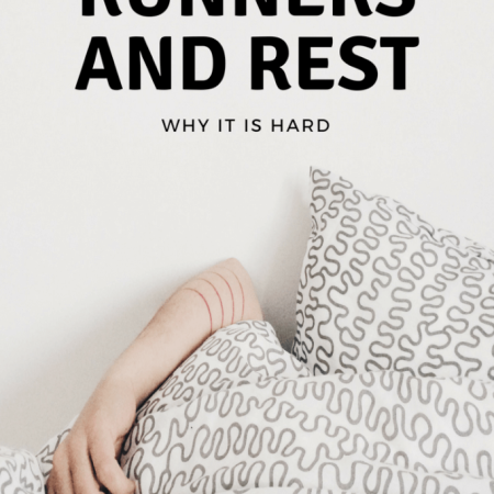 Runners and Rest - Why it's hard and why it's needed