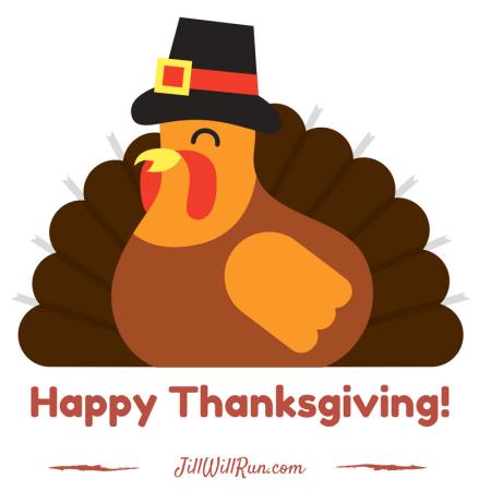 Happy Thanksgiving from JillWillRun.com