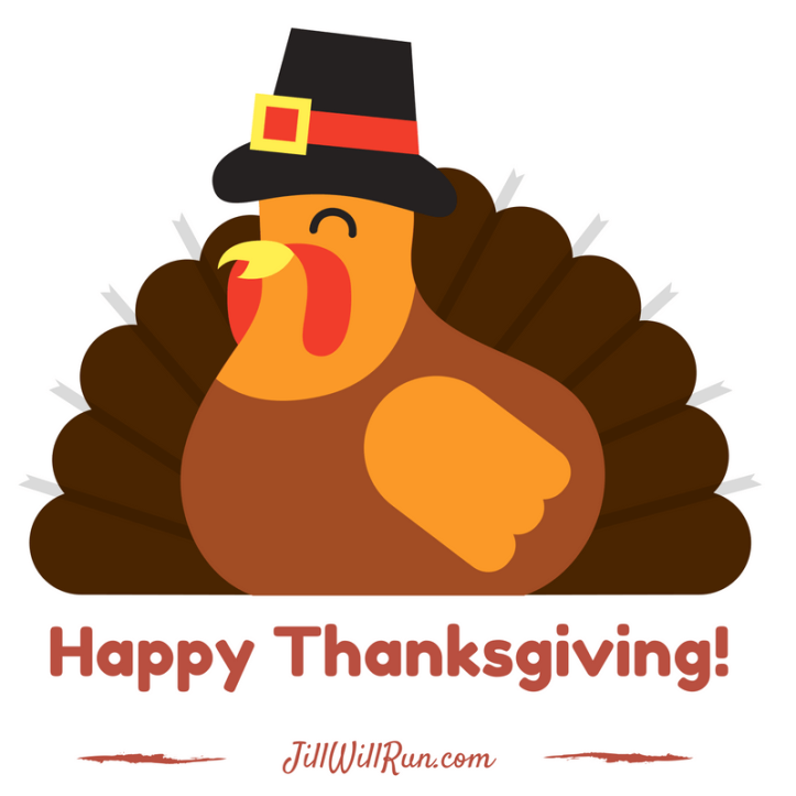 Happy Thanksgiving from JillWillRun.com