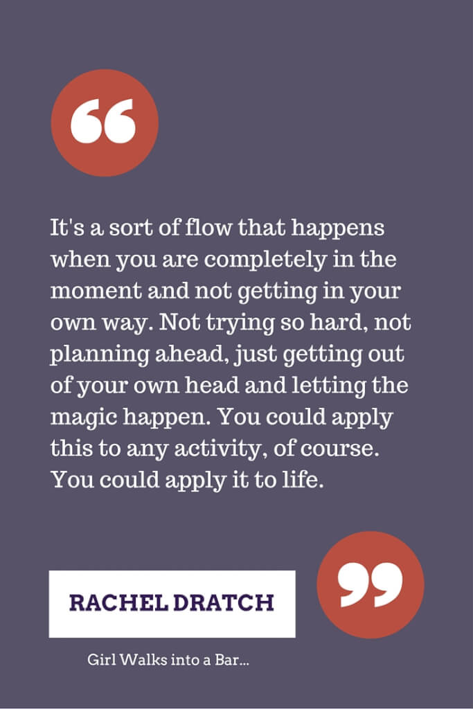 Quote by Rachel Dratch about flow