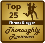 Included on ThoroughlyReviewed.com's list of Top 25 Fitness Bloggers