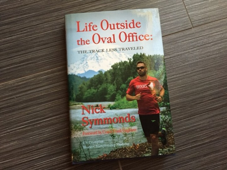 Life Outside the Oval Office by Nick Symmonds