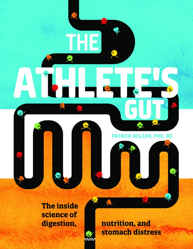 The Athlete's Gut by Patrick Wilson, PHD, RD